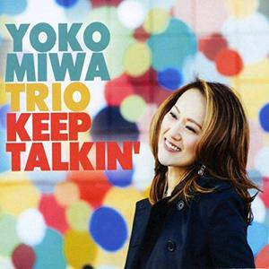 YOKO MIWA - Keep Talkin cover