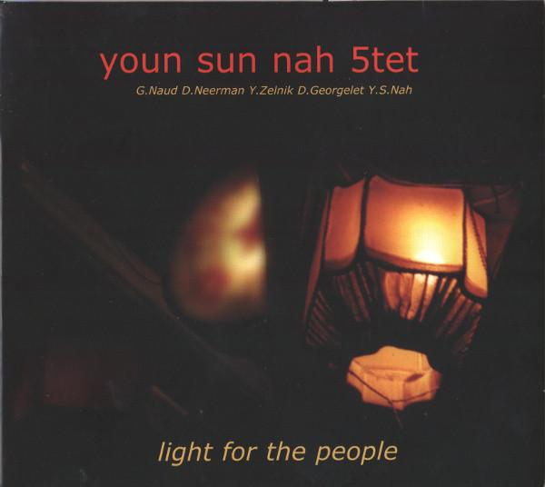 YOUN SUN NAH - Youn Sun Nah 5tet : Light For The People cover