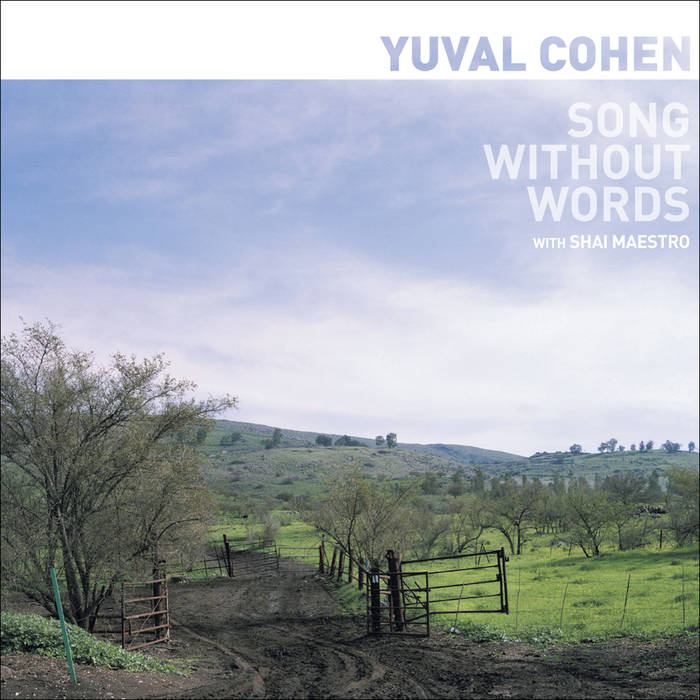 YUVAL COHEN - Song Without Words (with Shai Maestro) cover