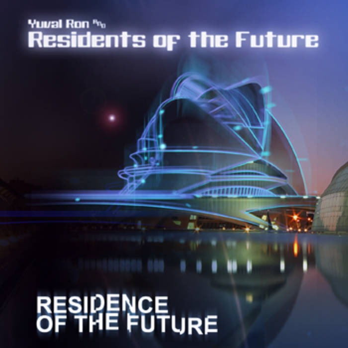 YUVAL RON - Residence Of The Future cover