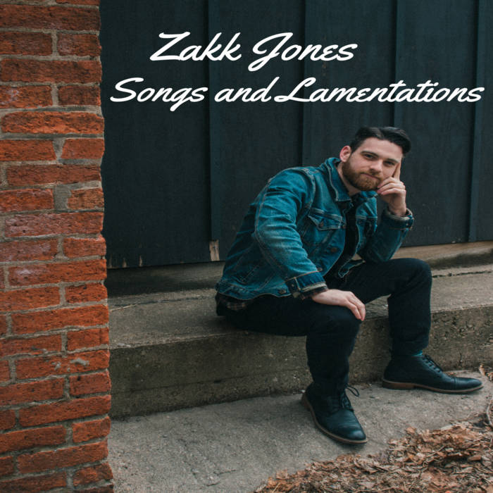 ZAKK JONES - Songs and Lamentations cover