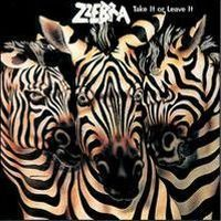 ZZEBRA - TAKE IT OR LEAVE IT cover