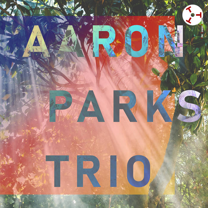 AARON PARKS - The Tower Tapes #9 : Aaron Parks Trio cover