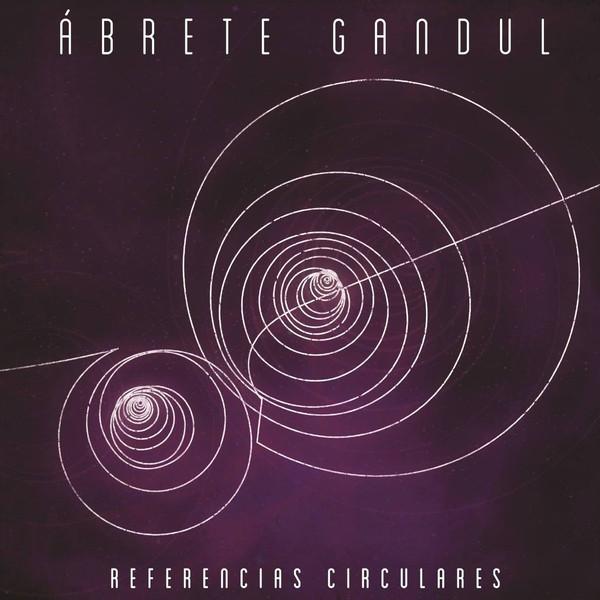 ABRETE GANDUL - Referencias Circulares cover