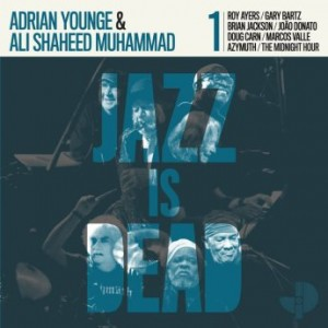 ADRIAN YOUNGE - Adrian Younge and Ali Shaheed Muhammad : Jazz Is Dead 001 cover