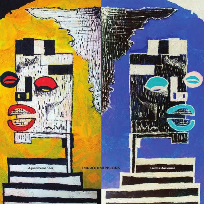 AGUSTÍ FERNÁNDEZ - Agusti Fernandez / Liudas Mockunas : Improdimensions cover