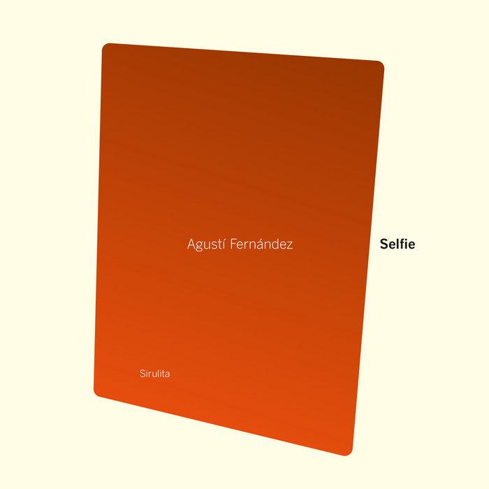 AGUSTÍ FERNÁNDEZ - Selfie cover