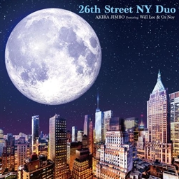 AKIRA JIMBO - 26th Street NY Duo Featuring Will Lee & Oz Noy cover