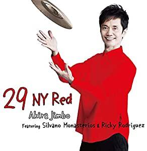 AKIRA JIMBO - 29 NY Red Featuring Silvano Monasterios & Ricardo Rodriguez cover