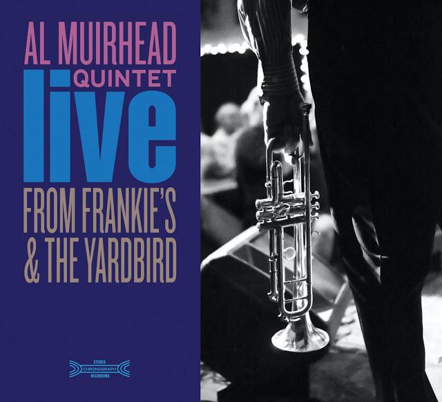 AL MUIRHEAD - Al Muirhead Quintet : Live From Frankies & The Yardbird cover