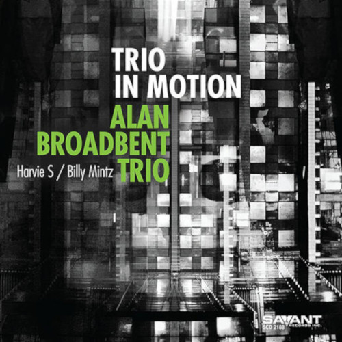 ALAN BROADBENT - Trio in Motion cover