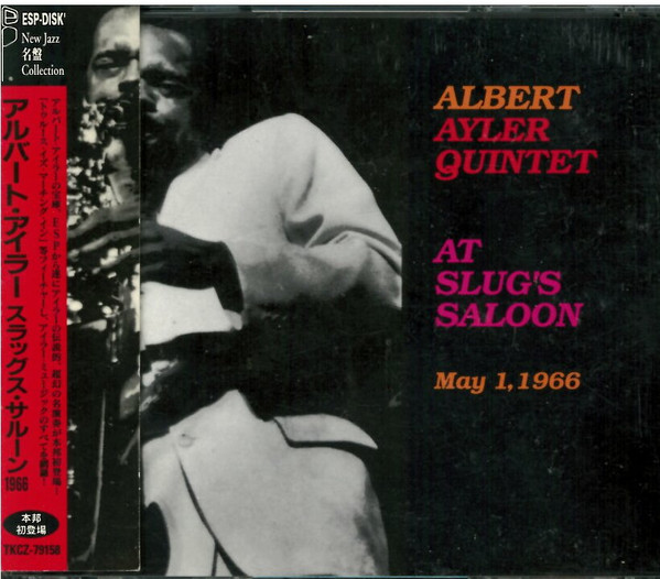 ALBERT AYLER - Albert Ayler Quintet : At Slug's Saloon 1966 cover