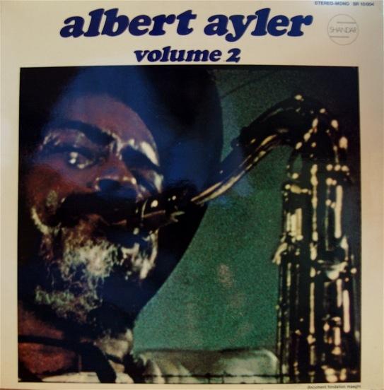 ALBERT AYLER - Nuits de la Fondation Maeght, Volume 2 cover