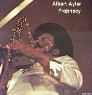 ALBERT AYLER - Prophecy cover