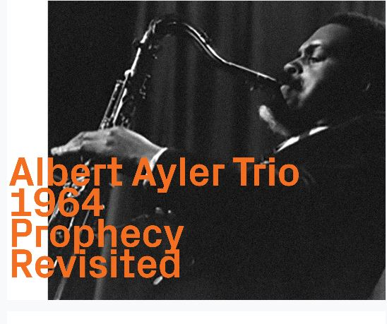 ALBERT AYLER - Prophecy Revisited cover