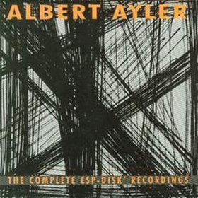 ALBERT AYLER - The Complete ESP-Disk Recordings cover
