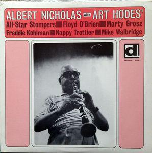 ALBERT NICHOLAS - Albert Nicholas With Art Hodes' All-Star Stompers cover