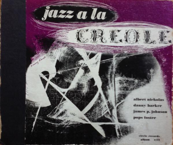 ALBERT NICHOLAS - Jazz A La Creole cover