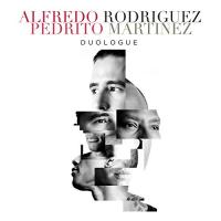 ALFREDO RODRÍGUEZ (1986) - Alfredo Rodriguez & Pedrito Martinez : Duologue cover