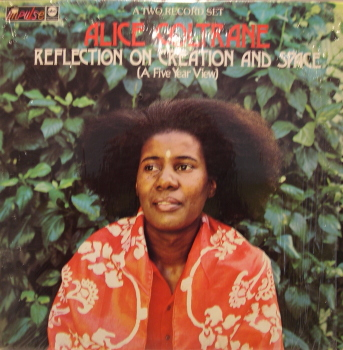 ALICE COLTRANE - Reflection on Creation Space (A Five Year View) cover