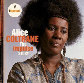 ALICE COLTRANE - The Impulse Story cover