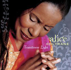 ALICE COLTRANE - Translinear Light cover