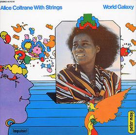 ALICE COLTRANE - World Galaxy cover