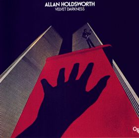 ALLAN HOLDSWORTH - Velvet Darkness cover