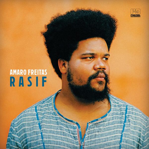 AMARO FREITAS - Rasif cover
