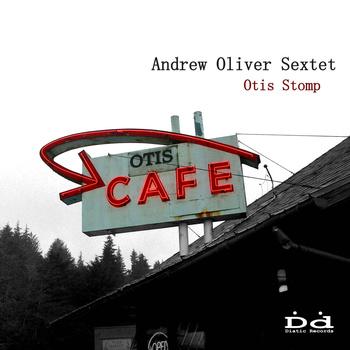 ANDREW OLIVER - Otis Stomp cover
