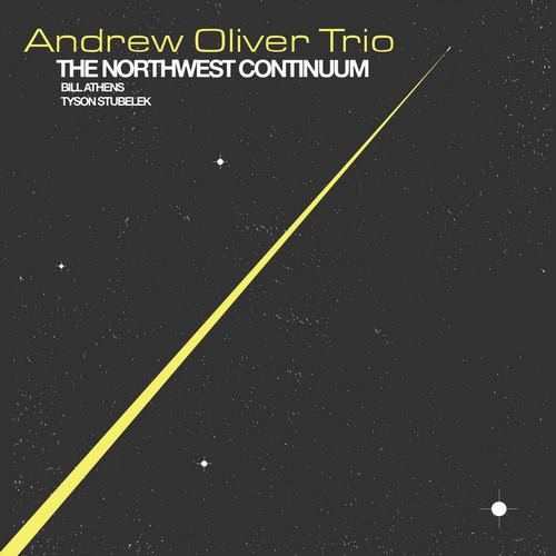 ANDREW OLIVER - The Northwest Continuum cover