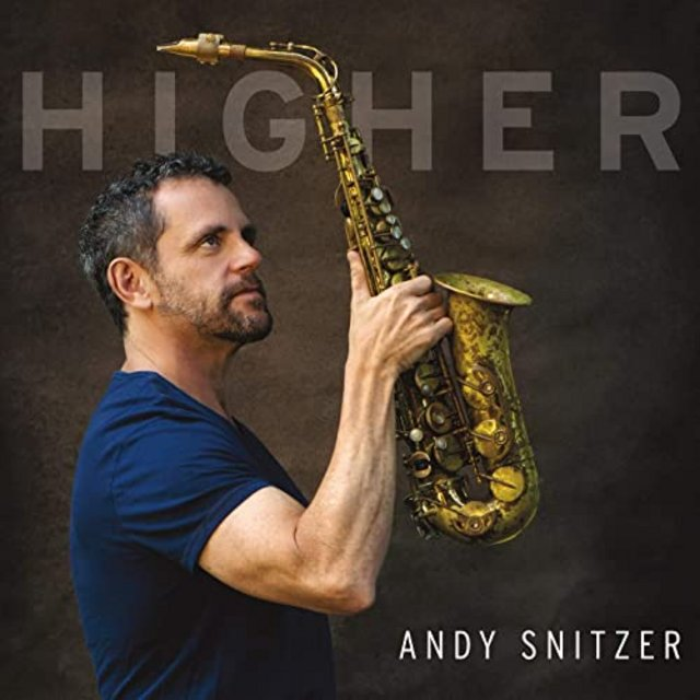 ANDY SNITZER - Higher cover