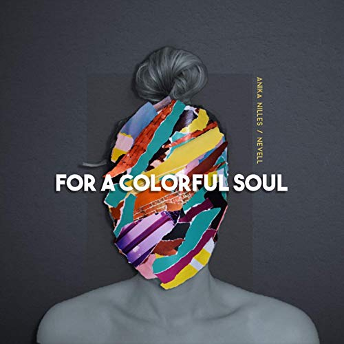 ANIKA NILLES - For a Colorful Soul (feat. Nevell) cover