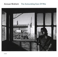 ANOUAR BRAHEM - The Astounding Eyes Of Rita cover