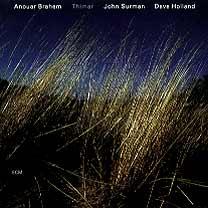ANOUAR BRAHEM - Thimar (with John Surman / Dave Holland) cover