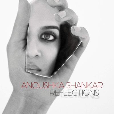 ANOUSHKA SHANKAR - Reflections cover