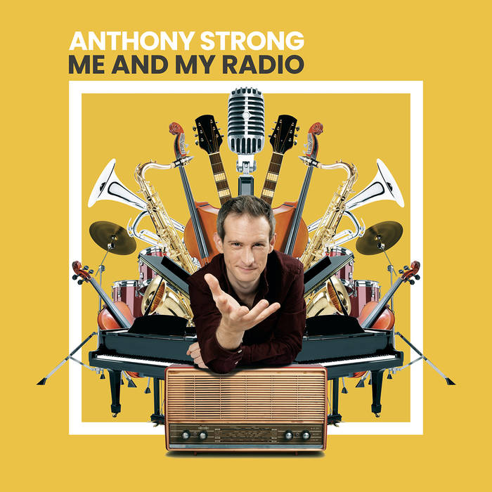 ANTHONY STRONG - Me And My Radio cover