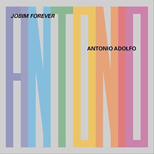 ANTONIO ADOLFO - Jobim Forever cover
