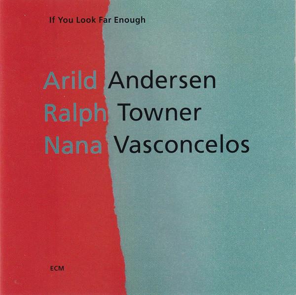 ARILD ANDERSEN - If You Look Far Enough cover