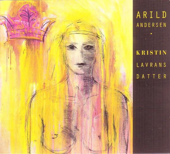 ARILD ANDERSEN - Kristin Lavransdatter cover