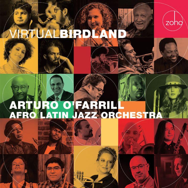 ARTURO O'FARRILL - Arturo O'Farrill & The Afro Latin Jazz Orchestra : Virtual Birdland cover