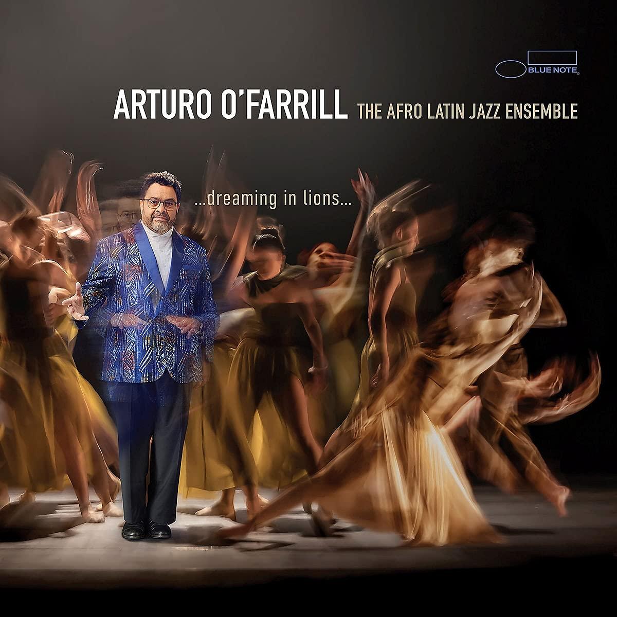 ARTURO O'FARRILL - ...dreaming in lions... cover