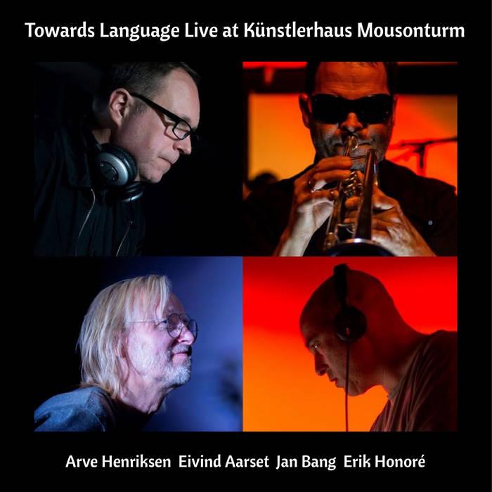 ARVE HENRIKSEN - Towards Language Live at Künstlerhaus Mousonturm cover