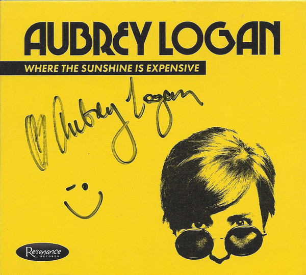 AUBREY LOGAN - Where The Sunshine Is Expensive cover