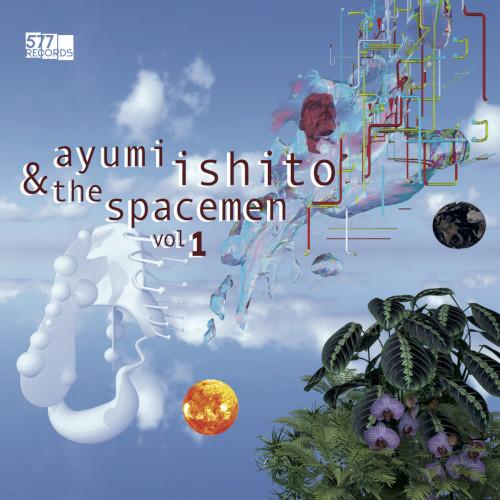 AYUMI ISHITO - Spacemen Vol. 1 cover