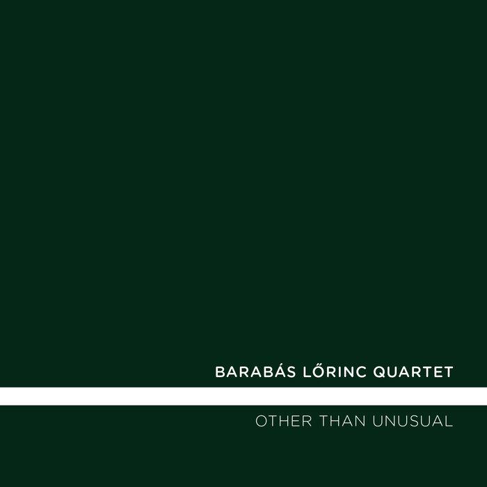 BARABÁS LŐRINC - Other Than Unusual cover