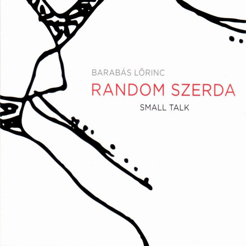 BARABÁS LŐRINC - Small Talk cover