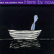 BEN GOLDBERG - Here by Now cover