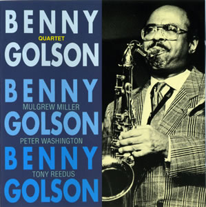 BENNY GOLSON - Benny Golson Quartet cover
