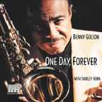 BENNY GOLSON - One Day, Forever cover